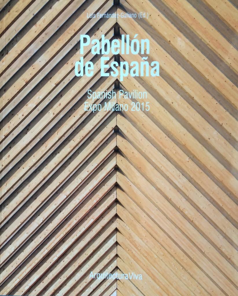 """Buchcover """"Pabellón de España. Spanish Pavilion. Expo Milano 2015"""""""